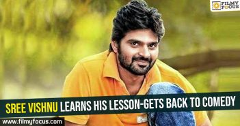 Sree Vishnu learns his lesson-gets back to comedy