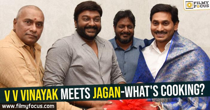 V V Vinayak meets Jagan-What's cooking