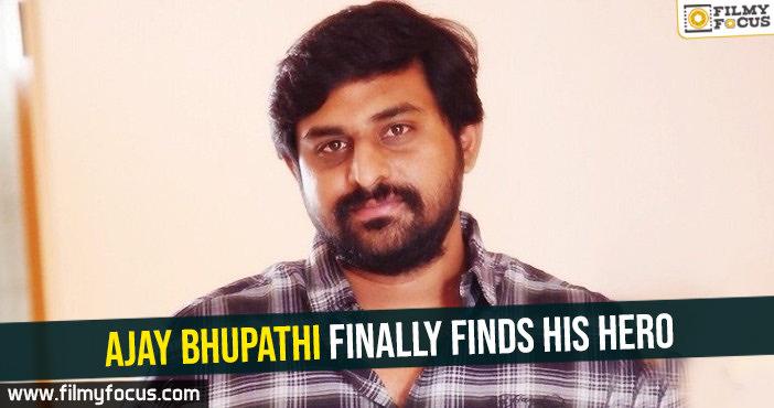Ajay Bhupathi finally finds his hero