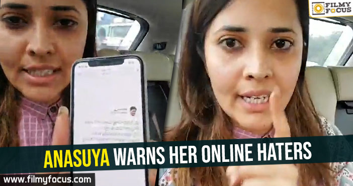 Anasuya warns her online haters