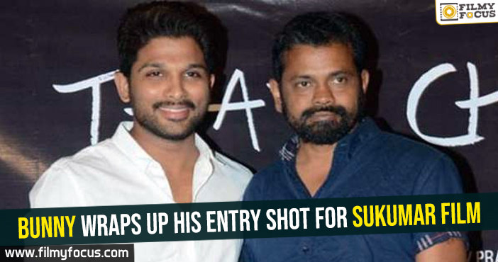 Bunny wraps up his entry shot for Sukumar film
