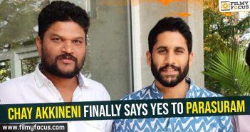 Chay Akkineni finally says yes to Parasuram