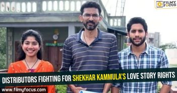 Distributors fighting for Shekhar Kammula's Love Story rights