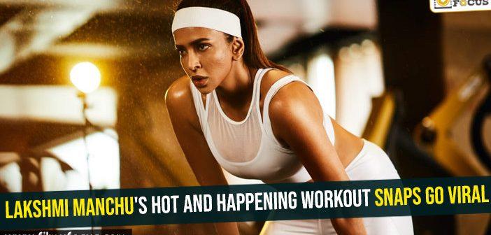 Lakshmi Manchu's hot and happening workout snaps go viral