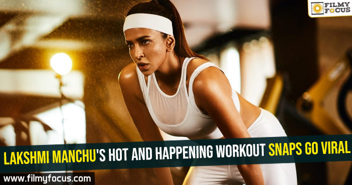 Lakshmi Manchu's hot and happening workout snaps go viral
