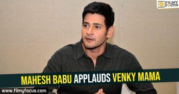 Mahesh Babu applauds Venky Mama