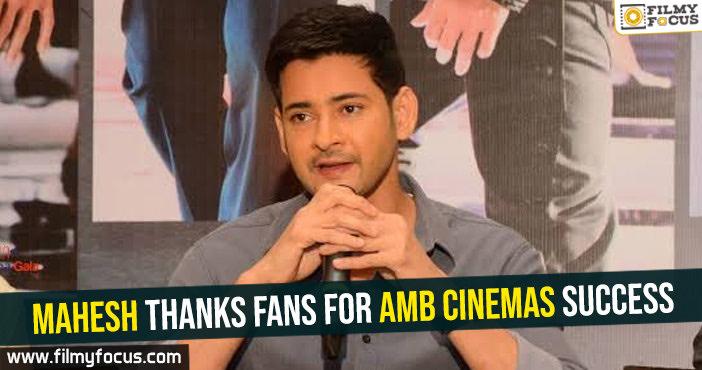 Mahesh thanks fans for AMB cinemas success