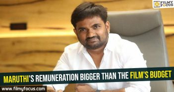 Maruthi's remuneration bigger than the film's budget