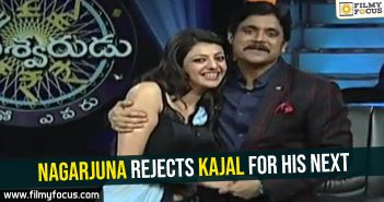 Nagarjuna rejects Kajal for his next