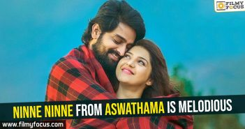 Ninne Ninne from Aswathama is melodious