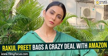 Rakul Preet bags a crazy deal with Amazon