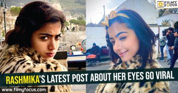 Rashmika's latest post about her eyes go viral