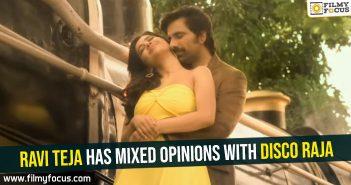 Ravi Teja has mixed opinions with Disco Raja