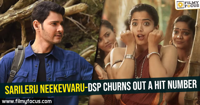 Sarileru Neekevvaru-DSP churns out a hit number