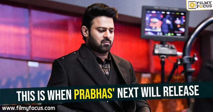 This is when Prabhas next will release