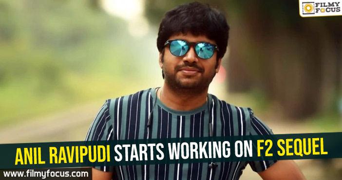 Anil Ravipudi starts working on F2 sequel