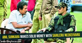 Anil Sunkara makes solid money with Sarileru Neekevvaru