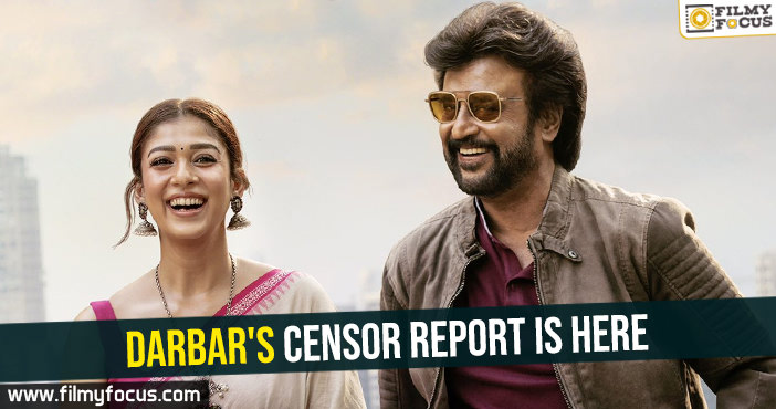 Darbar's censor report is here