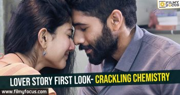 Lover Story first Look- Crackling chemistry