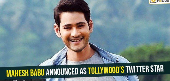 Mahesh Babu announced as Tollywood's Twitter star