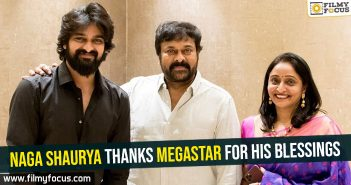 Naga Shaurya thanks megastar for his blessings