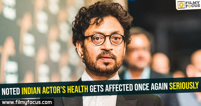 Noted Indian actor's health gets affected once again seriously