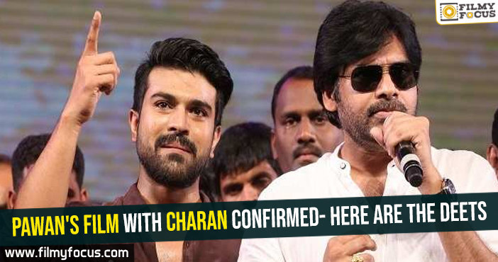 Pawan's film with Charan confirmed- Here are the deets