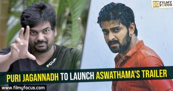 Puri Jagannadh to launch Aswathama's Trailer