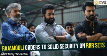 Rajamouli orders to solid security on RRR sets