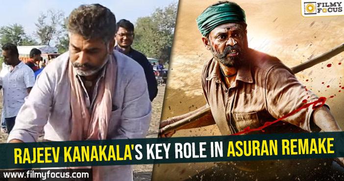 Rajeev Kanakala's key role in Asuran remake