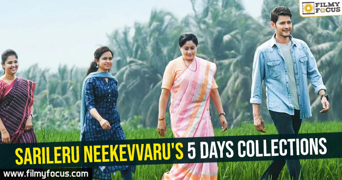 Sarileru Neekevvaru's 5 days collections
