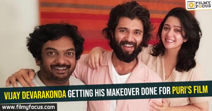 Vijay Devarakonda getting his makeover done for Puri's film