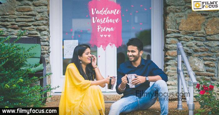 -Vaddante Vasthave Prema web series