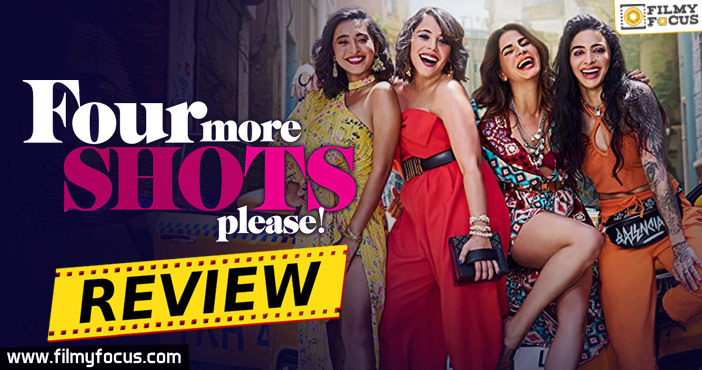 Four More Shots Please Web Series Review