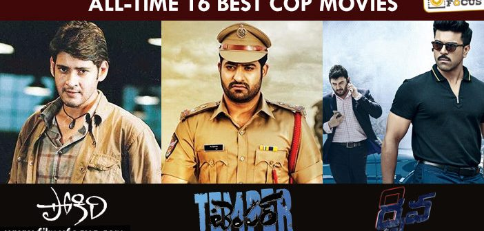 16 Best Telugu Cop Movies Of All Time