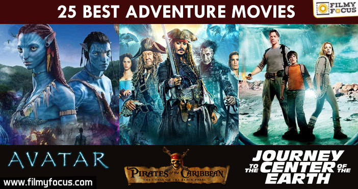 25 Best Adventure Movies Of All Time That You Shouldn't Miss