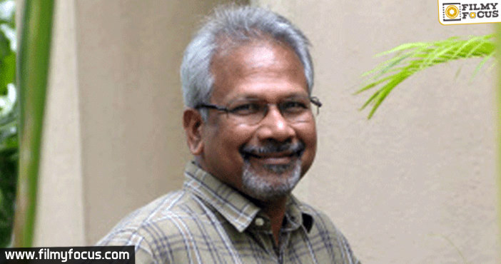 Mani Ratnam Decides To Shelve His Big Film For Time Being