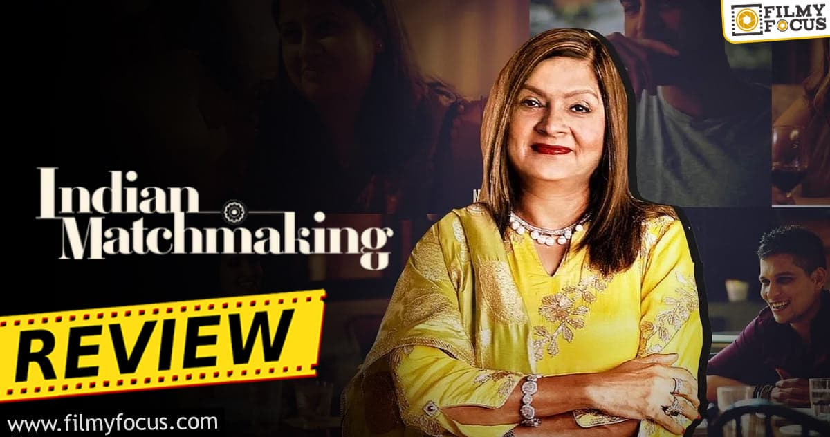 Indian Matchmaking Webseries Review