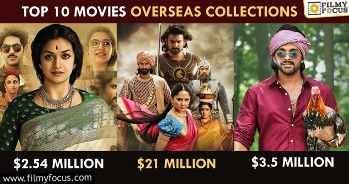 Telugu Top 10 Films Overseas Collections