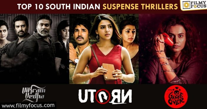 Top 10 South Indian Suspense Thrillers