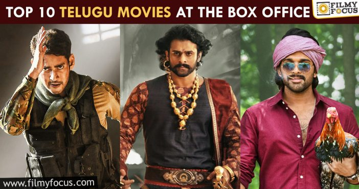 Top 10 Telugu Movies At The Box Office