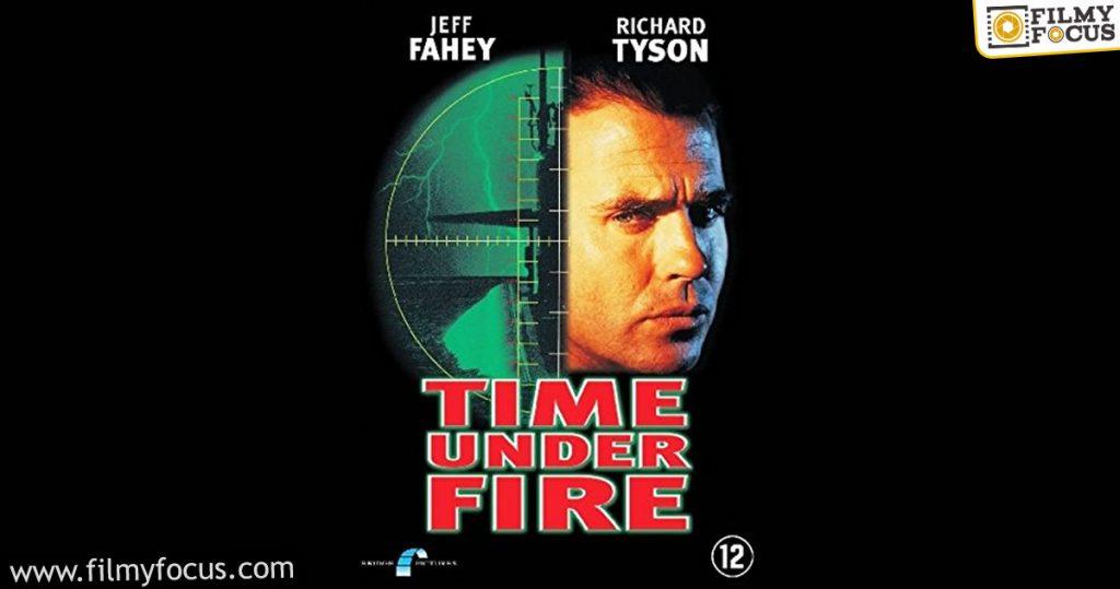 6 Time Under Fire Movie