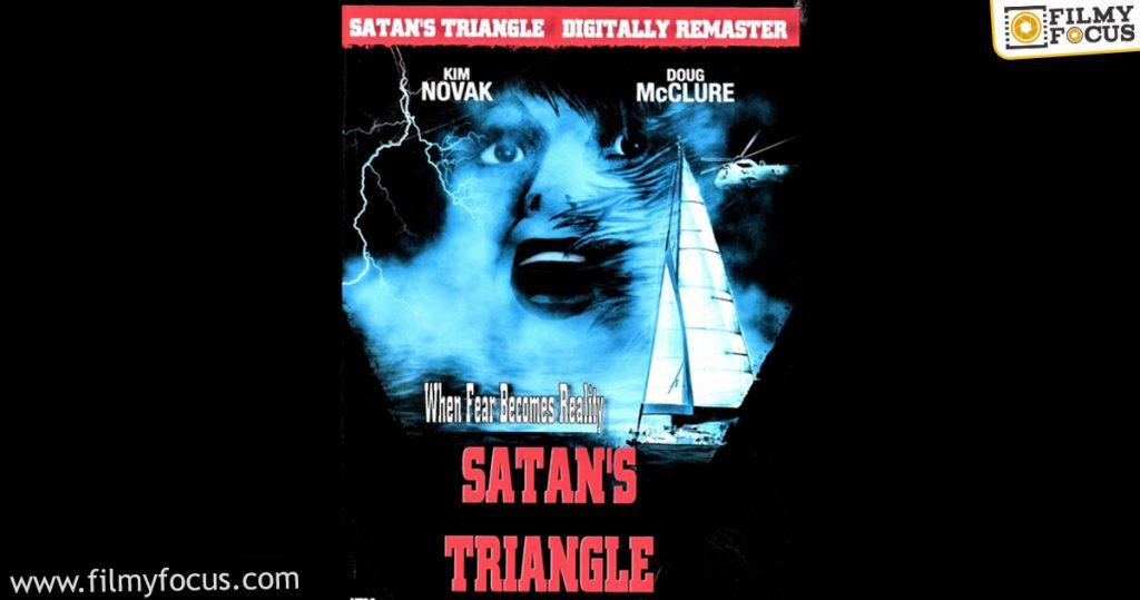 7 Satan's Triangle Movie