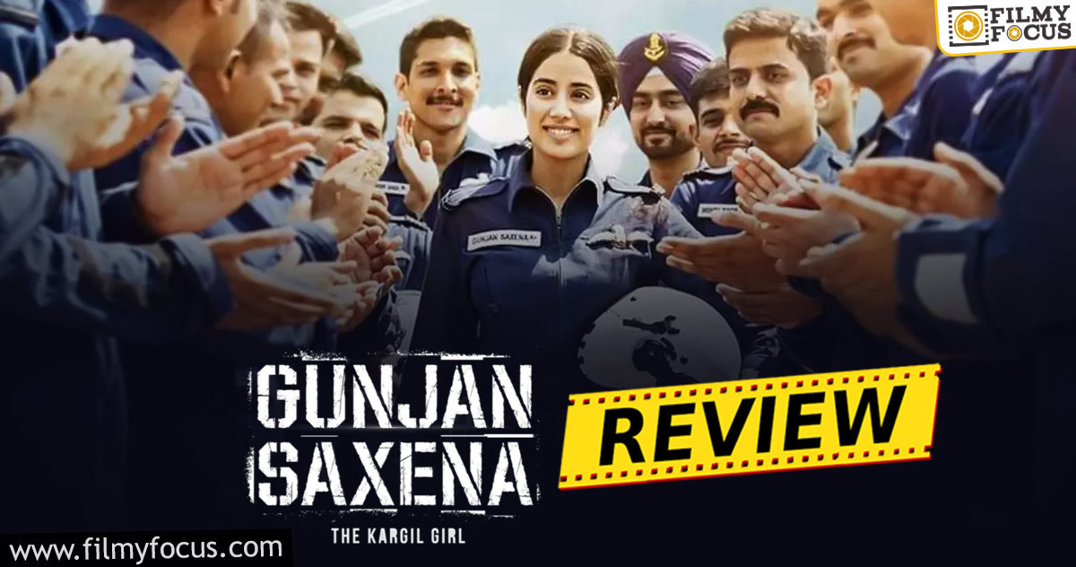 Gunjan Saxena: The Kargil Girl Movie Review