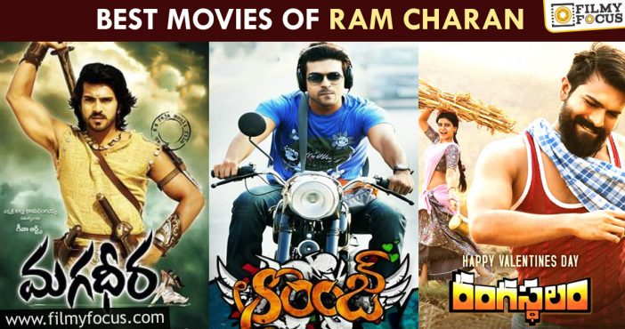 Best Movies Of Ram Charan