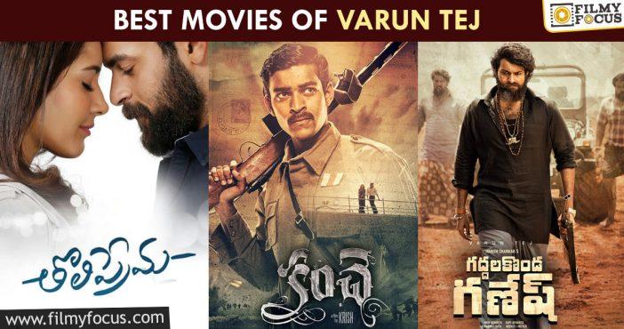Best Movies Of Varun Tej