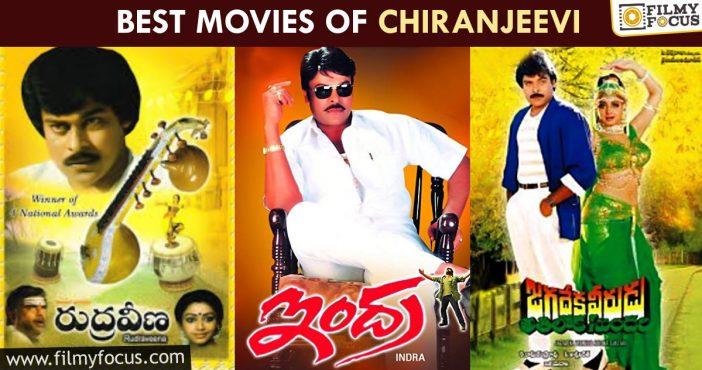 Best Movies Of Chiranjeevi
