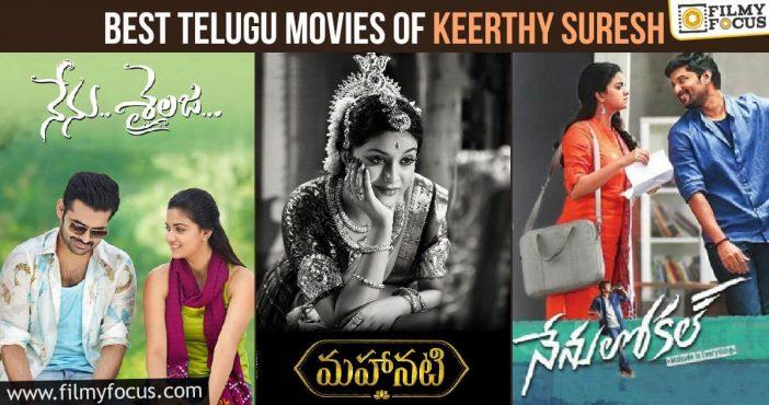 Best Telugu Movies Of Keerthy Suresh
