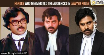 12 Tollywood Heroes Who Mesmerized The Audiences In Lawyer Roles