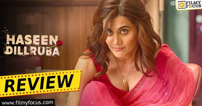 Haseen Dillruba Movie Review and Rating!